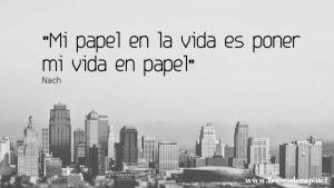 Mi papel en la vida es poner mi vida en papel